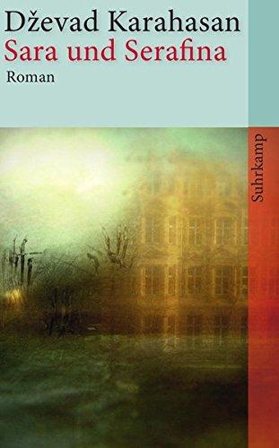Sara und Serafina: Roman (suhrkamp taschenbuch)