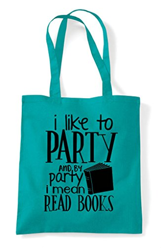 Tote By Books Bag Read Party To And Like Emerald Shopper Mean I wq87gg