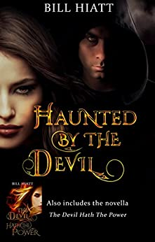 Haunted by the Devil (Soul Salvager Book 1) by [Hiatt, Bill]