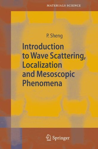 Introduction to Wave Scattering, Localization and Mesoscopic Phenomena (Springer Series in Materials Science)