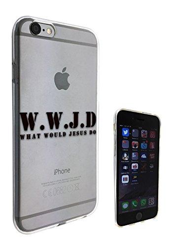 c0366 - Quote What Would Jesus Do Design iphone 6 6S 4.7'' Fashion Trend Silikon Hülle Schutzhülle Schutzcase Gel Rubber Silicone Hülle