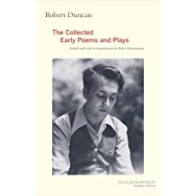 Robert Duncan: The Collected Early Poems and Plays
