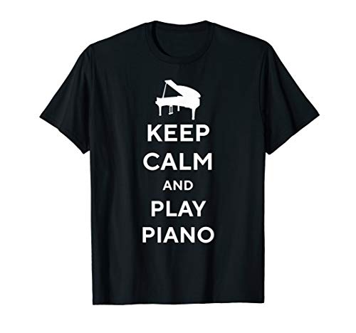 Keep Calm And Play Piano T-Shirt Funny Pianist Cool Gift T-Shirt
