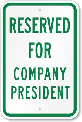 reserved-parking-for-company-president-sign-18-x-12