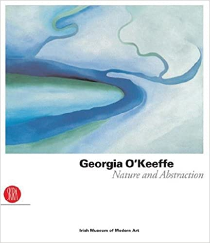 Nature and Abstraction Georgia OKeeffe