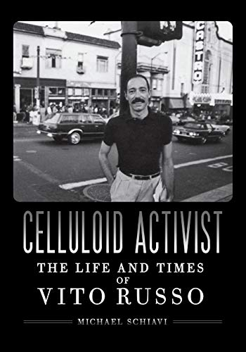(Celluloid Activist: The Life and Times of Vito Russo)
