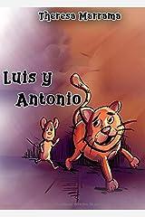 Luis y Antonio (Spanish Edition) Paperback