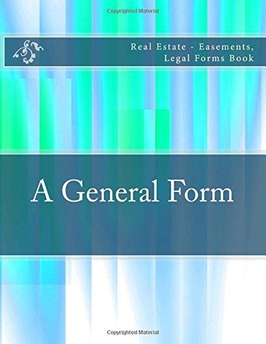 A General Form: Real Estate - Easements, Legal Forms Book pdf epub