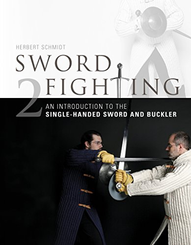 (Sword Fighting: An Introduction to the Single-Handed Sword and)