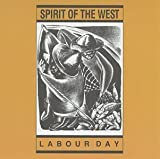 41PrMoz4XKL. SL160  - Spirit of the West - Labour Day Turns 30