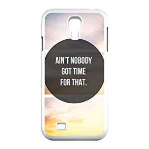 Ain't Nobody Got Time For That Personalized Cover Case with Hard Shell Protection for SamSung Galaxy S4 I9500 Case lxa#916004