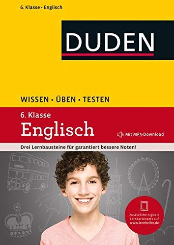 Wissen - Üben - Testen: Englisch 6. Klasse: Mit MP3-Download zum besseren Hörverständnis. Ideal zur Vorbereitung auf Klassenarbeiten. Für Gymnasium und Gesamtschule