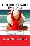 Unforgettable Embrace, Joanne Clancy, 1463756895