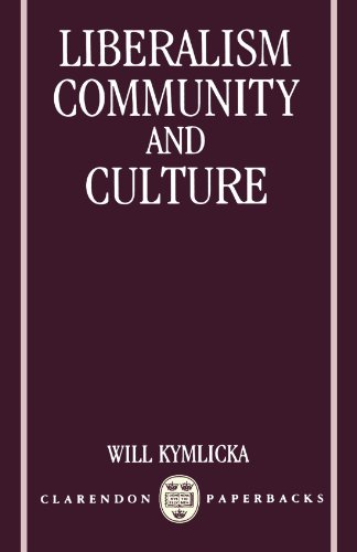 Liberalism, Community, and Culture (Clarendon Paperbacks)