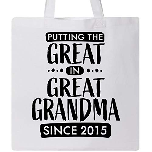 Inktastic - Putting the Great in Great Grandma since 2015 Tote Bag White 334df