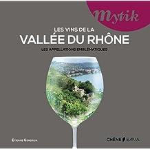 VINS DE LA VALLÉE DU RHÔNE (LES)