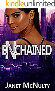 Enchained (Enchained Trilogy Book 1)