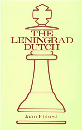 The Leningrad Dutch (A Batsford chess book)