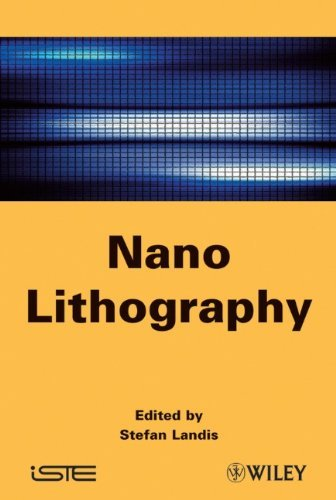 Nano Lithography (ISTE) [Hardcover] [2011] (Author) Stefan Landis