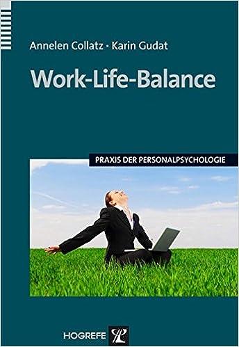 Cover des Buchs: Work-Life-Balance (Praxis der Personalpsychologie, Band 25)