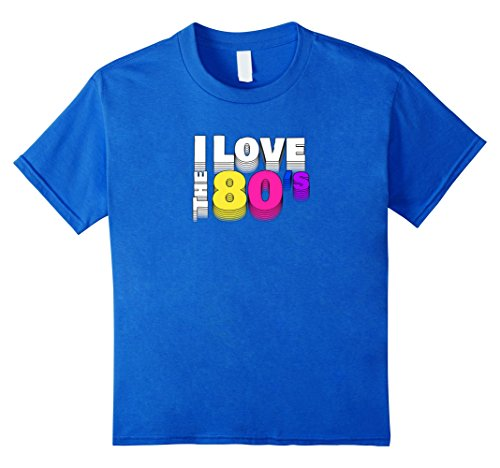 Kids I love the 80s TShirt Vintage Eighties Halloween Costume 10 Royal (80's Themed Costume Ideas For Men)