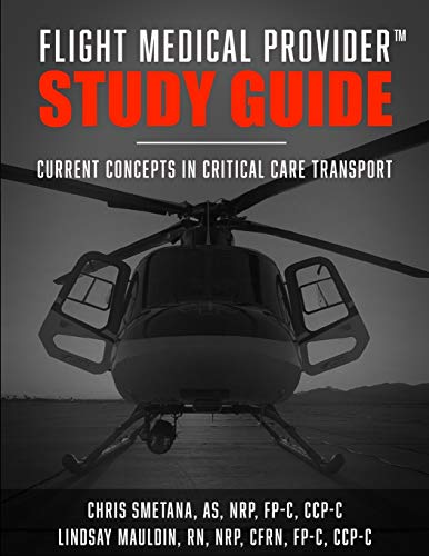 Flight Medical Provider Study Guide: Current