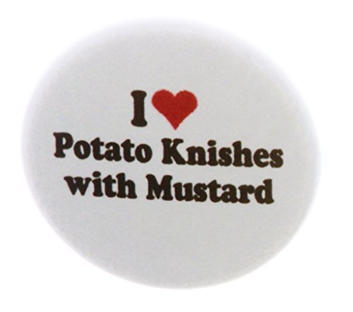 (I love Potato Knishes with Mustard 2.25