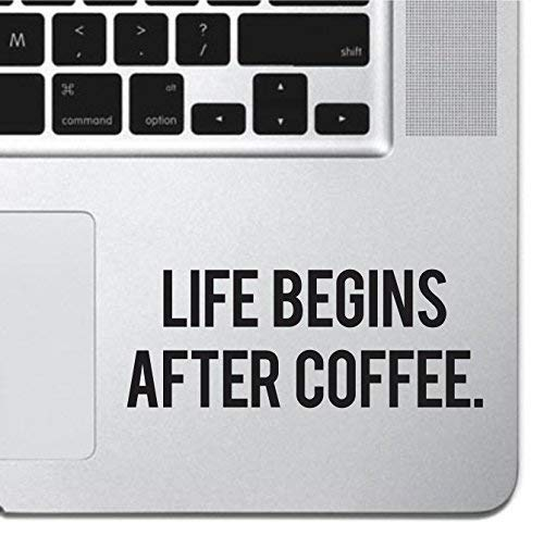Life Begins After Coffee Sticker Decal MacBook Pro Air 13 15 17 Keyboard Keypad Mousepad Trackpad Laptop Sticker iPad Sticker Coffee Gift Coffee Sticker