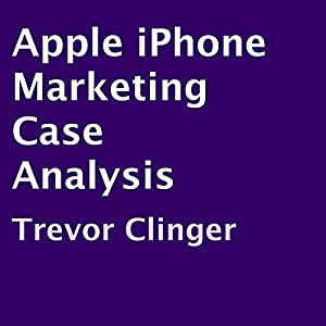 Apple iPhone Marketing Case Analysis Audiobook