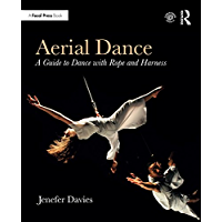Aerial Dance: A Guide to Dance with Rope