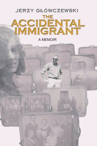 The Accidental Immigrant