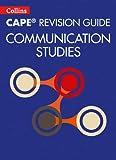 Collins CAPE Revision Guide – Communication Studies