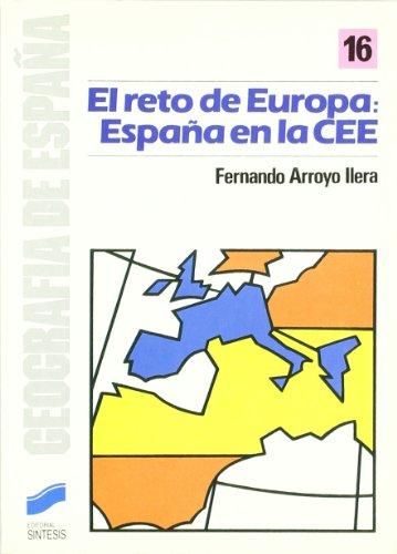 Descargar Libro El Reto De Europa: España En La Cee Fernando Arroyo Ilera
