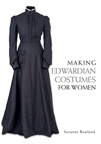 1900 Costumes (Making Edwardian Costumes for)