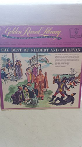 Price comparison product image A Musical Heritage For Young America Album 9 The Best Of Gilbert And Sullivan - Golden Record Library 9908