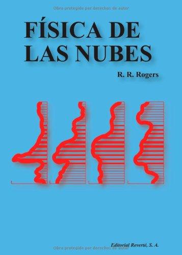 Física De Las Nubes por R. R. Rogers,Català Alemany, Joaquín