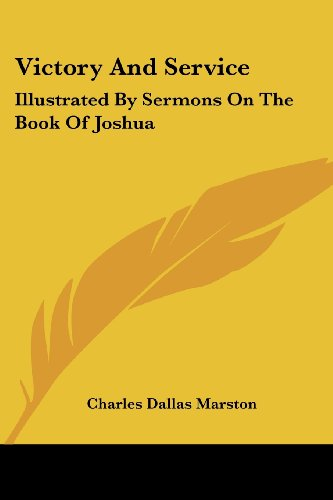 Best price Victory And Service: Illustrated Sermons The Book Joshua