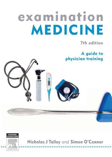 Examination Medicine: A Guide to Physician Training Pdf