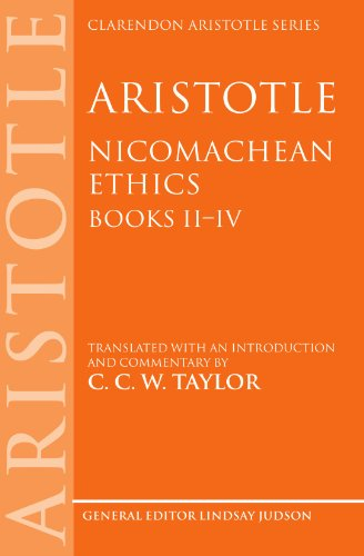Aristotle: Nicomachean Ethics, Books II--IV: Translated with an Introduction and Commentary (Clarendon Aristotle Series)