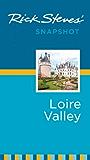 Rick Steves' Snapshot Loire Valley (Rick Steves Snapshot)