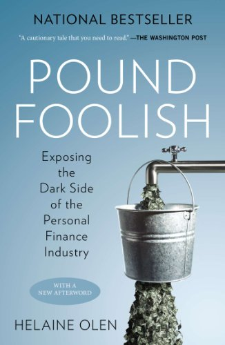 Amazon pound foolish exposing the dark side of the personal pound foolish exposing the dark side of the personal finance industry by olen fandeluxe Choice Image