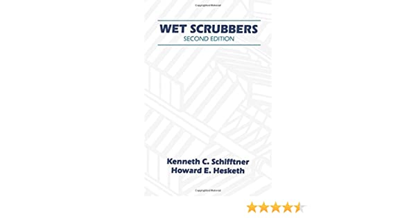 Wet Scrubbers, Second Edition: Hesketh