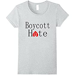 Womens Anti Racism T-Shirt | Anti-Trump Boycott Hate shirt Medium Heather Grey