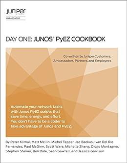 Day One: Junos PyEZ Cookbook, Peter Klimai, eBook - Amazon com