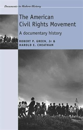Search : The American Civil Rights Movement: A Documentary History (Documents in Modern History)
