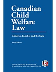 Canadian Child Welfare Law: Children, Families, and the State