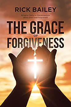 Christian Book Review Listings:  The Grace of Forgiveness