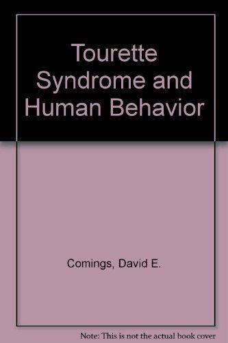 Tourette Syndrome and Human Behavior