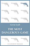 The Most Dangerous Game (Bloomsbury Reader)