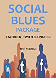 Social Blues Package 2016: FACEBOOK - TWITTER - LINKEDIN MARKETING